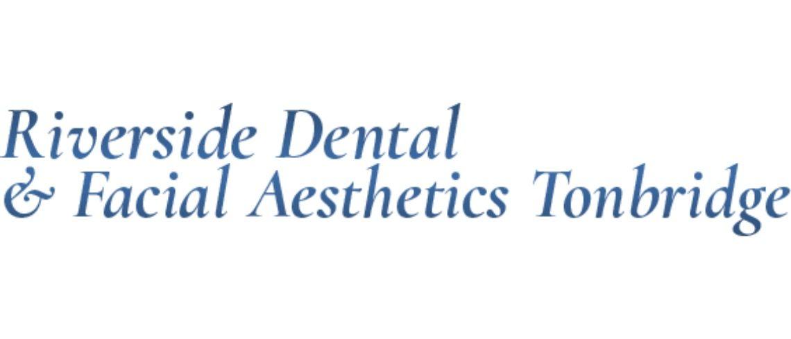 Riverside Dental & Facial Aesthetics Tonbridge