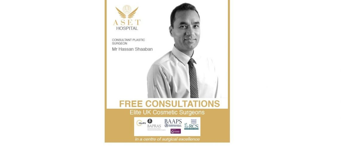 Mr Hassan Shaaban Consultant Plastic Surgeon and md Aset hospital