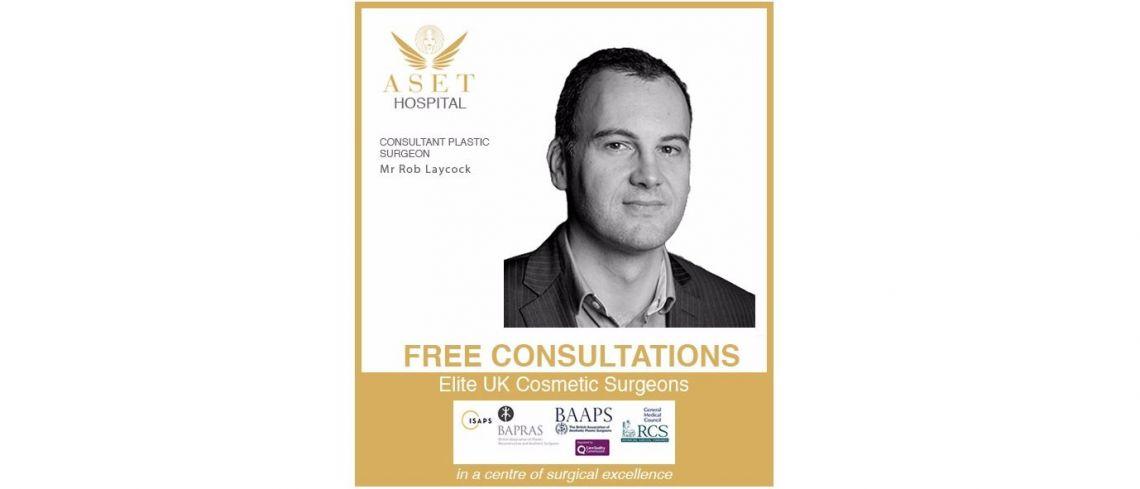 Mr Rob Laycock Consultant Plastic surgeon