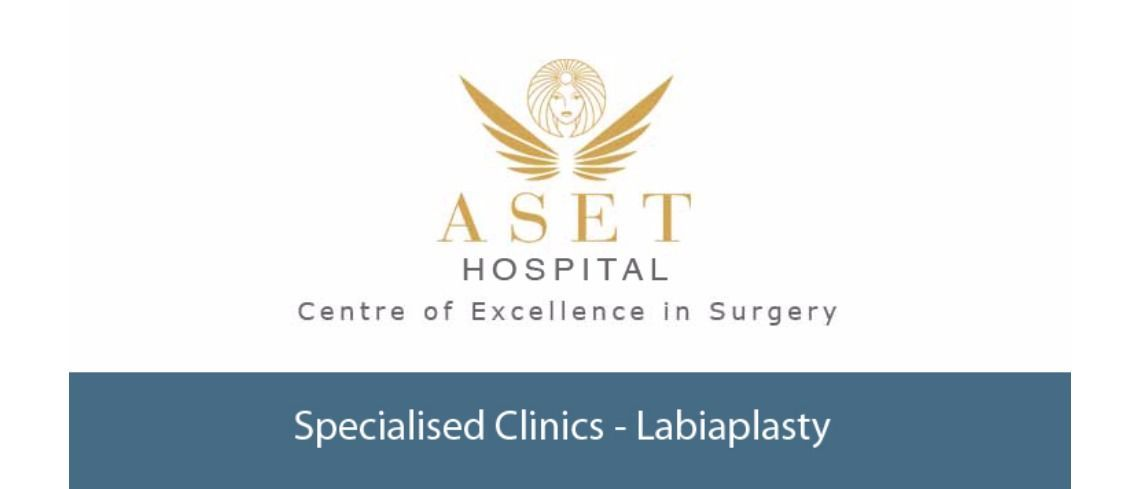 Labiaplasty Clinic Womans Intimate Clinics at Aset Hospital